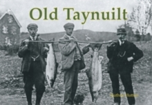 Old Taynuilt, Paperback / softback Book