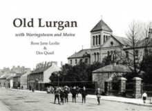 Old Lurgan : With Waringstown and Moira, Paperback / softback Book