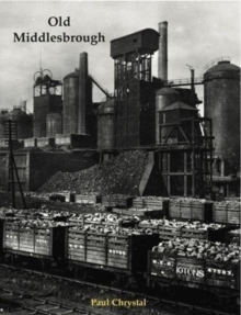 Old Middlesbrough, Paperback / softback Book
