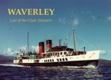 Waverley - Last of the Clyde Steamers, Paperback Book
