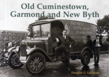 Old Cuminestown, Garmond and New Byth, Paperback Book