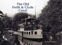 The Old Forth and Clyde Canal, Paperback / softback Book