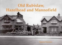 Old Rubislaw, Hazlehead and Mannofield, Paperback Book