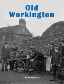 Old Workington, Paperback Book
