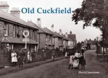 Old Cuckfield, Paperback / softback Book