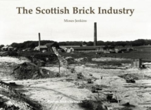 The Scottish Brick Industry, Paperback / softback Book