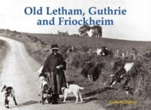 Old Letham, Guthrie and Friockheim, Paperback / softback Book