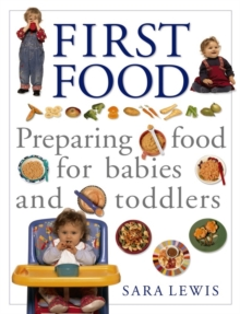 The Baby and Toddler Cookbook and Meal Planner, Paperback Book