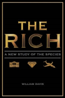 The Rich : A New Study of the Species, PDF eBook