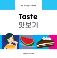 My Bilingual Book - Taste - Korean-english, Hardback Book