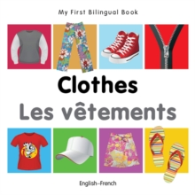 My First Bilingual Book - Clothes - English-russian, Board book Book
