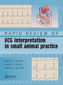 Rapid Review of ECG Interpretation in Small Animal Practice, Paperback Book