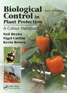 Biological Control in Plant Protection : A Colour Handbook, Second Edition, PDF eBook