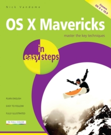 OS X Mavericks in Easy Steps : Covers OS X 10.9, Paperback Book