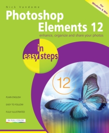Photoshop Elements 12 in Easy Steps, Paperback / softback Book