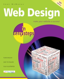 Web Design in easy steps, Paperback / softback Book