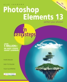 Photoshop Elements 13 in easy steps, Paperback / softback Book