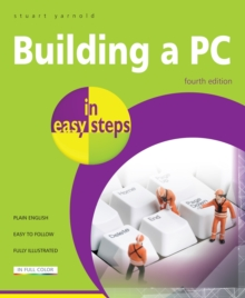 Building a PC in easy steps, 4th edition, EPUB eBook