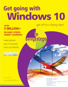 Get Going with Windows 10 in Easy Steps, Paperback / softback Book
