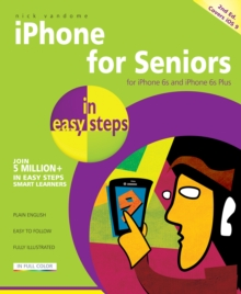iPhone for Seniors in easy steps, Paperback / softback Book