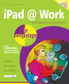 iPad at Work in Easy Steps, Paperback / softback Book