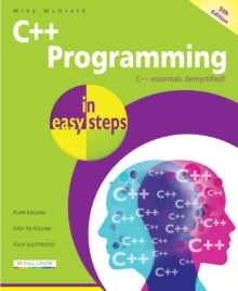 C++ Programming in Easy Steps, Paperback Book