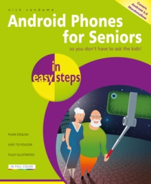 Android Phones for Seniors in Easy Steps, Paperback Book