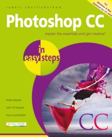Photoshop CC in easy steps : Updated for Photoshop CC 2018, Paperback / softback Book