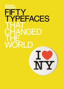 Fifty Typefaces That Changed the World : Design Museum Fifty, EPUB eBook