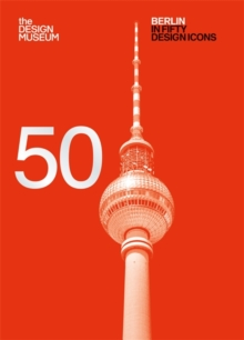 Berlin in Fifty Design Icons, Paperback / softback Book