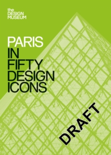 Paris in Fifty Design Icons, Paperback / softback Book