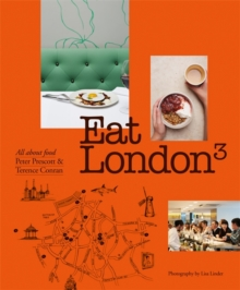 Eat London : All About Food, Paperback / softback Book