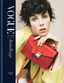 Vogue Essentials: Handbags, Hardback Book