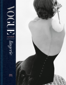 Vogue Essentials: Lingerie, Hardback Book