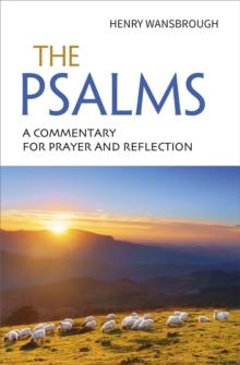 The Psalms : A commentary for prayer and reflection, Paperback / softback Book