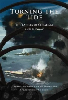 Turning the Tide : The Battles of Coral Sea and Midway, Paperback / softback Book