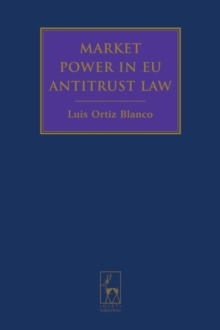 Market Power in EU Antitrust Law, Hardback Book
