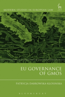 EU Governance of GMOs, Hardback Book
