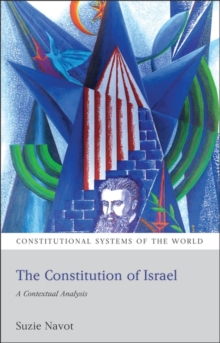 The Constitution of Israel : A Contextual Analysis, Paperback Book