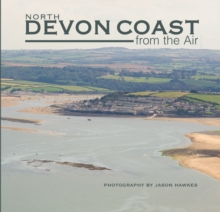 North Devon Coast from the Air, Hardback Book