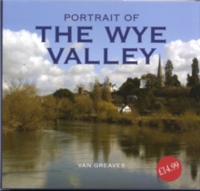 Portrait of the Wye Valley, Hardback Book