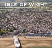 Isle of Wight from the Air, Hardback Book