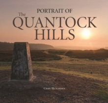 Portrait of the Quantock Hills, Hardback Book