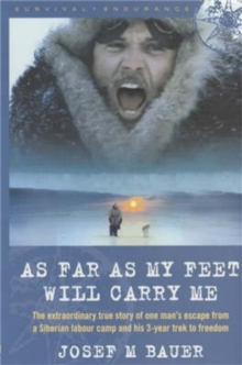 As Far as My Feet Will Carry Me, Paperback Book