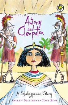 A Shakespeare Story: Antony and Cleopatra, Paperback Book