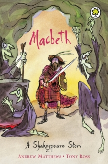 A Shakespeare Story: Macbeth, Paperback Book