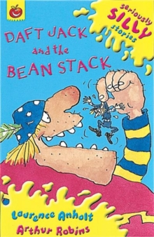 Seriously Silly Supercrunchies: Daft Jack and The Bean Stack, Paperback / softback Book