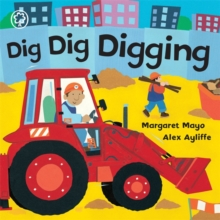 Awesome Engines: Dig Dig Digging Board Book, Board book Book