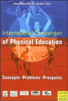 International Comparison of Physical Education, Paperback / softback Book