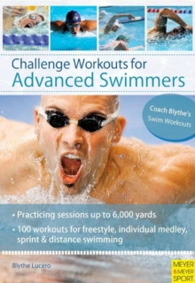 Challenge Workouts for Advanced Swimmer, Paperback Book